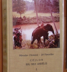 Miroslav Zikmund and Jiri Hanzelka, Ceylon, Paradise without Angels, Volume I